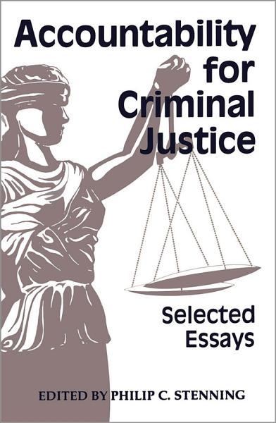 Accountability for Criminal Justice