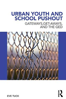 Urban Youth and School Pushout