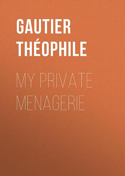 Download My Private Menagerie Book