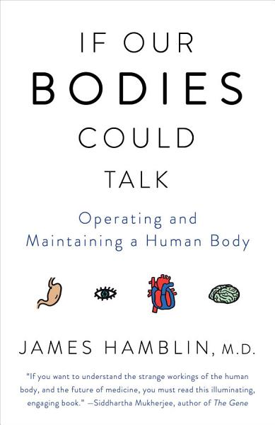 Download If Our Bodies Could Talk Book