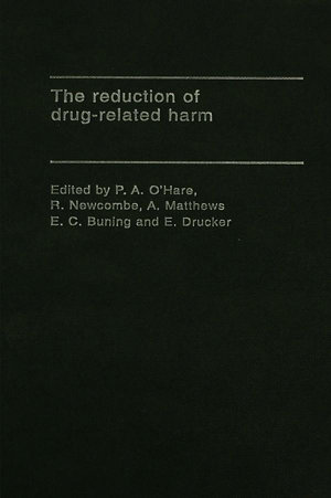 The Reduction of Drug-Related Harm