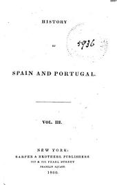 History of Spain and Portugal: Volume 3