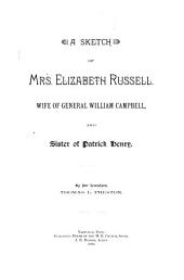 A Sketch of Mrs. Elizabeth Russell: Wife of General William Campbell, and Sister of Patrick Henry