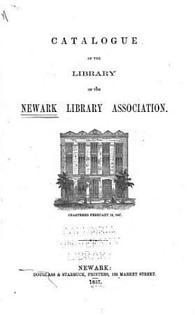 Catalogue of the Library of the Newark Library Association PDF
