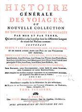 Histoire générale des voyages ou nouvelle collection de toutes les relations de voyages par mer et par terre: Volume13