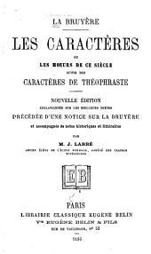 Les caractères, ou Les mœurs de ce siècle suivis des Caractères de Théophraste