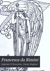 Francesca da Rimini: tragedia di Gabriele d'Annvnzio, rappresentata in Roma nell'anno MCMI a di IX del mese di decembre