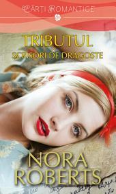 Tributul. Vol. 1: Scrisori de dragoste