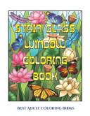 Best Adult Coloring Books (Stain Glass Window Coloring Book)