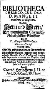 Bibliotheca chemico-curiosa: enucleata et illustrata