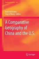 A Comparative Geography of China and the U S  PDF