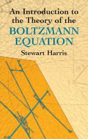 An Introduction to the Theory of the Boltzmann Equation PDF
