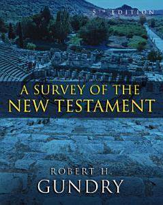 A Survey of the New Testament  Enhanced Edition  Book