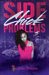 Side Chick Problems 3 Book PDF