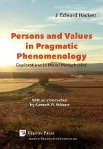 Persons and Values in Pragmatic Phenomenology
