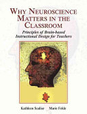Why Neuroscience Matters in the Classroom