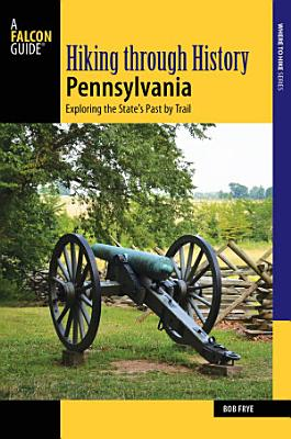 Hiking through History Pennsylvania