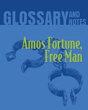Glossary and Notes  Amos Fortune  Free Man