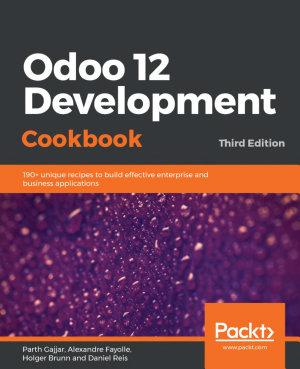 Odoo 12 Development Cookbook PDF
