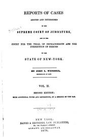 Reports of Cases Argued and Determined in the Supreme Court of Judicature and in the Court for the Trial of Impeachments and the Correction of Errors of the State of New-York [1828-1841]: Volume 2