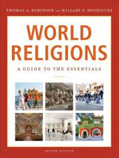World Religions: A Guide to the Essentials, Edition 2
