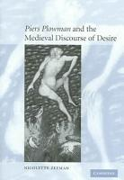 Piers Plowman  and the Medieval Discourse of Desire PDF