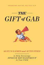 The Gift Of Gab Book PDF