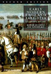 Early Modern England 1485-1714: A Narrative History, Edition 2