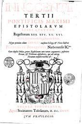 Innocentii tertii... Epistolarum libri quatuor regestorum XIII. XIV. XV. XVI. ex ms. bibliothecae collegii fuxensis Tolosae nunc primum edunt sodales ejusdem collegii et notis illustrat Franciscus Bosquetus,... - Francisci Bosqueti in epistolas Innocenti III... notae, quibus praefixa sunt ejusdem Innocentii... gesta, autore anonymo...