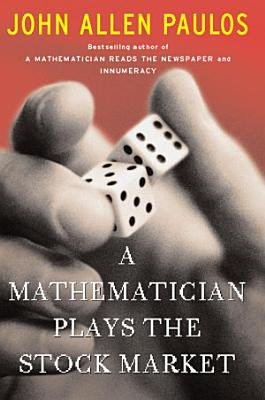 A Mathematician Plays The Stock Market