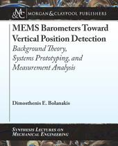MEMS Barometers Toward Vertical Position Detection: Background Theory, System Prototyping, and Measurement Analysis