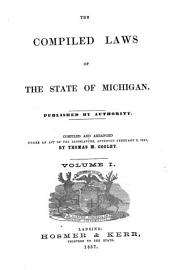 The Compiled Laws of the State of Michigan ...