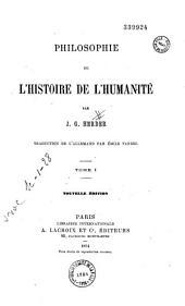 Philosophie de l'histoire de l'humanité: Volumes1à2