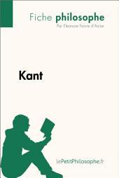 Kant (Fiche philosophe): Comprendre la philosophie avec lePetitPhilosophe.fr