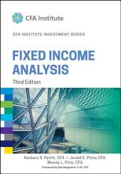 Fixed Income Analysis: Edition 3