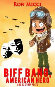 Biff Bang  American Hero and Other Plays Book