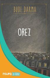 Orez - Orang-Orang Bloomington (Snackbook)