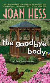 The Goodbye Body: A Claire Malloy Mystery
