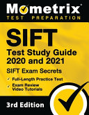 Sift Test Study Guide 2020 and 2021 - Sift Exam Secrets, Full-Length Practice Test, Exam Review Video Tutorials: [3rd Edition]
