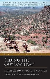 Riding the Outlaw Trail: An Eye Classic, Edition 2