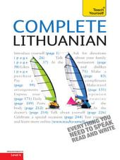 Complete Lithuanian Beginner to Intermediate Course: Learn to read, write, speak and understand a new language with Teach Yourself
