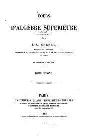 Cours d'algèbre supérieure: Volume2