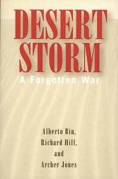 Desert Storm: A Forgotten War