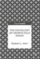 The Sociology of Sports-Talk Radio