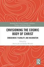 Envisioning the Cosmic Body of Christ