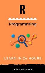 Learn R Programming in 24 Hours
