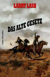Das alte Gesetz: Western