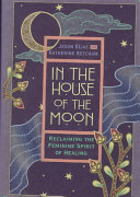 In the House of the Moon