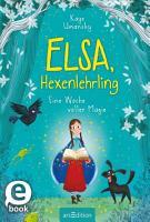 Elsa  Hexenlehrling   Eine Woche voller Magie PDF