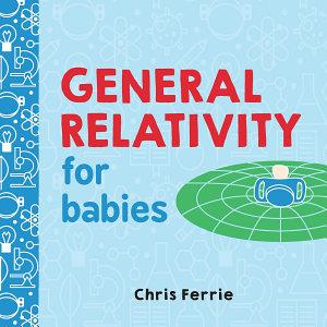 General Relativity for Babies PDF